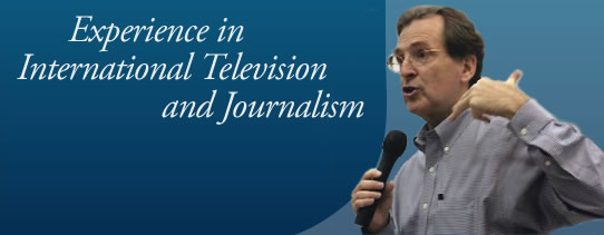 35 Years in International Television & Journalism